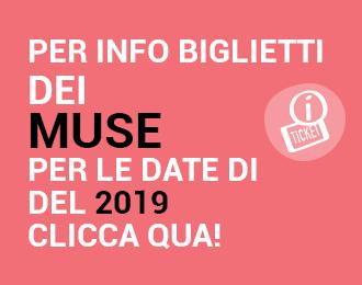 info-biglietti-muse-2019
